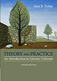 Book Cover Theory into Practice: An Introduction to Literary Criticism