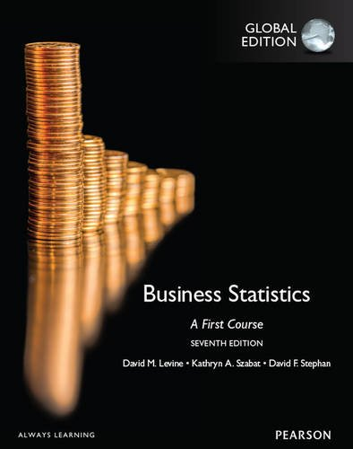 Business Statistics A First Course, Global Edition
