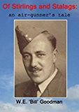 Book Cover Of Stirlings and Stalags: an air-gunner's tale
