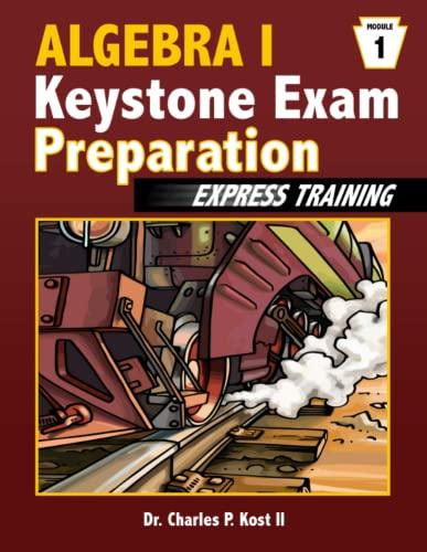 Algebra I Keystone Exam Express Training - Module 1