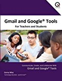 Book Cover Gmail and Google Tools for Teachers and Students