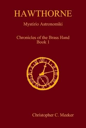 Book Cover HAWTHORNE: Chronicles of the Brass Hand - Mystirio Astronomiki