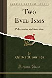 Book Cover Two Evil Isms: Pinkertonism and Anarchism (Classic Reprint)