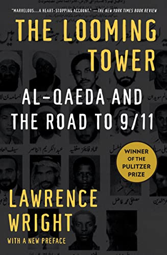 The Looming Tower: Al-Qaeda and the Road to 9/11