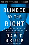 Book Cover Blinded by the Right: The Conscience of an Ex-Conservative