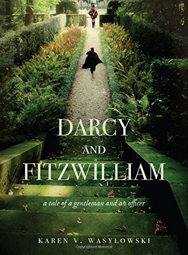 Book Cover Darcy and Fitzwilliam: A tale of a gentleman and an officer