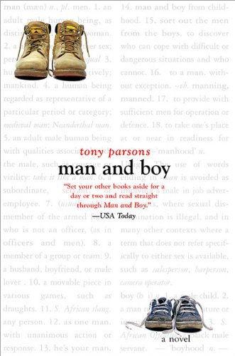 Man and Boy: A Novel by Tony Parsons