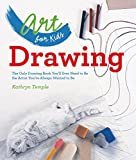 Book Cover Art for Kids: Drawing: The Only Drawing Book You'll Ever Need to Be the Artist You've Always Wanted to Be