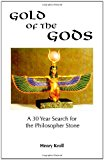 Book Cover Gold of the Gods: A 30 year search for the philosopher stone