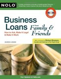 Book Cover Business Loans From Family & Friends: How to Ask, Make It Legal & Make It Work