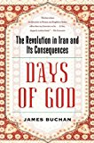 Book Cover Days of God: The Revolution in Iran and Its Consequences
