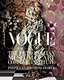 Book Cover Vogue and The Metropolitan Museum of Art Costume Institute: Parties, Exhibitions, People
