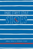 Book Cover Paris Street Style: Shoes