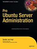 Book Cover Pro Ubuntu Server Administration (Expert's Voice in Linux)