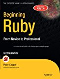 Book Cover Beginning Ruby: From Novice to Professional (Expert's Voice in Open Source)