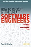 Book Cover How to Recruit and Hire Great Software Engineers: Building a Crack Development Team