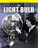 Book Cover The Light Bulb (Tales of Invention)