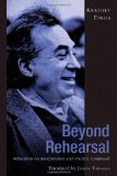 Book Cover Beyond Rehearsal: Reflections on Interpretation and Practice, Continued