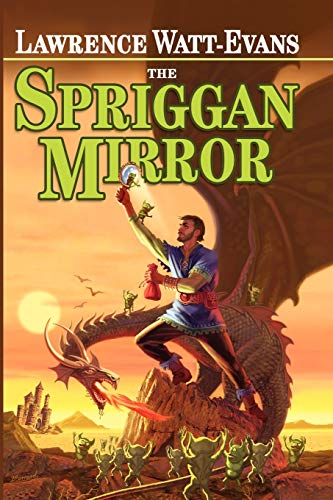 The Spriggan Mirror: A Legend of Ethshar