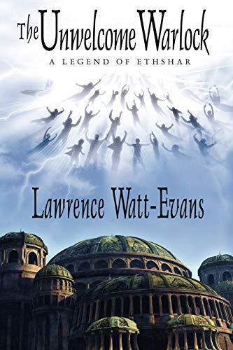 Book Cover The Unwelcome Warlock: A Legend of Ethshar