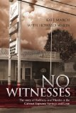 Book Cover No Witnesses: The story of Robbery and Murder at the Cabinet Supreme Savings and Loan