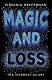 Book Cover Magic and Loss: The Internet as Art
