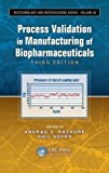 Book Cover Process Validation in Manufacturing of Biopharmaceuticals, Third Edition (Biotechnology and Bioprocessing)