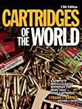 Book Cover Cartridges of the World: A Complete Illustrated Reference for More Than 1,500 Cartridges