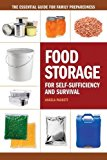Book Cover Food Storage for Self-Sufficiency and Survival: The Essential Guide for Family Preparedness