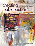 Book Cover Creating Abstract Art: Ideas and Inspirations for Passionate Art-Making