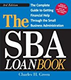 Book Cover The SBA Loan Book: The Complete Guide to Getting Financial Help Through the Small Business Administration