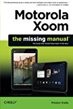 Book Cover Motorola Xoom: The Missing Manual (Missing Manuals)