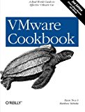 Book Cover VMware Cookbook: A Real-World Guide to Effective VMware Use
