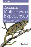 Book Cover Designing Multi-Device Experiences: An Ecosystem Approach to User Experiences across Devices