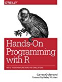 Book Cover Hands-On Programming with R: Write Your Own Functions and Simulations