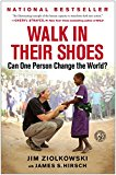 Book Cover Walk in Their Shoes: Can One Person Change the World?