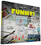 Book Cover Funny!: Twenty-Five Years of Laughter from the Pixar Story Room (The Art of...)
