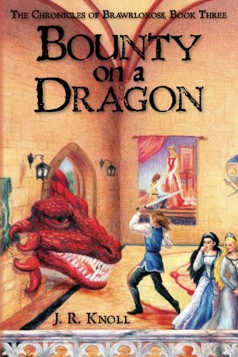 Book Cover Bounty on a Dragon: The Chronicles of Brawrloxoss, Book 3
