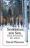 Book Cover Sombras sin Sol: Una historia de amor y aventura (Spanish Edition)