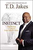 Book Cover Instinct: The Power to Unleash Your Inborn Drive
