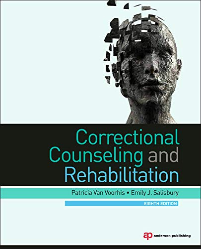 Correctional Counseling and Rehabilitation, Eighth Edition