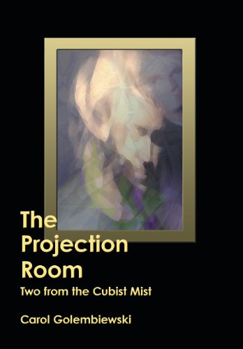 Book Cover The Projection Room: Two from the Cubist Mist