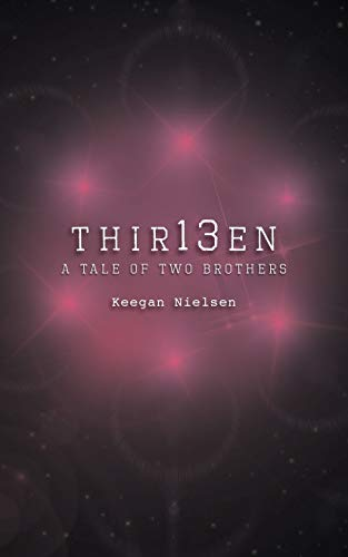 Book Cover Thir13en: A Tale of Two Brothers