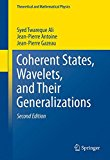 Book Cover Coherent States, Wavelets, and Their Generalizations (Theoretical and Mathematical Physics)