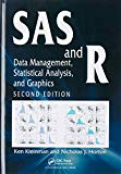Book Cover SAS and R: Data Management, Statistical Analysis, and Graphics, Second Edition