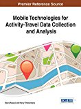 Book Cover Mobile Technologies for Activity-Travel Data Collection and Analysis