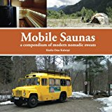Book Cover Mobile Saunas: a compendium of modern nomadic sweats