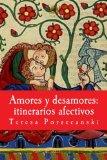 Book Cover Amores y desamores: itinerarios afectivos: Ensayos antropológicos. (Spanish Edition)