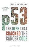 Book Cover p53: The Gene that Cracked the Cancer Code