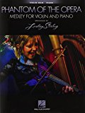 Book Cover Phantom Of The Opera: Medley For Violin & Piano - Arranged by Lindsey Stirling
